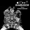 "BARBATOS ""Live in Alcoholic Downtown"" CD"