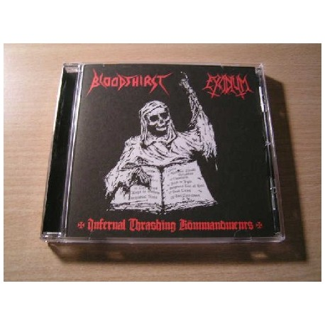 "BLOODTHIRST/EXCIDIUM ""Infernal Thrashing Kömmandments"" CD"