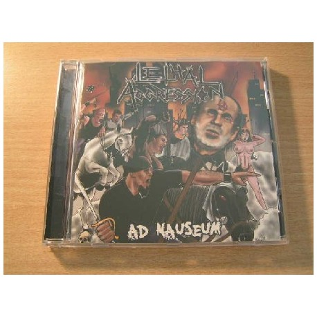 "LETHAL AGGRESSION ""Ad Nauseum"" CD"