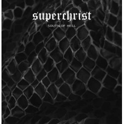 "SUPERCHRIST ""South of Hell"" 12""LP"