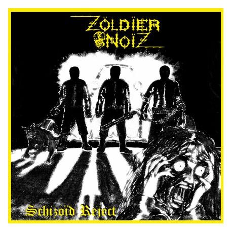 "ZOLDIER NOIZ ""Schizoid Reject"" 12""LP"