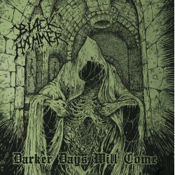 "BLACK HAMMER ""Darker Days Will Come"" MCD"