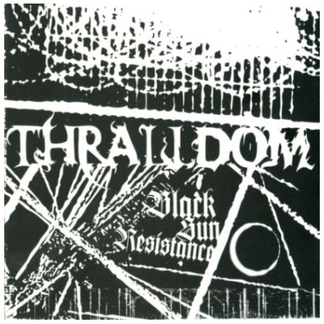 "THRALLDOM ""Black Sun Resistance"" CD"