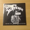 "DEATH SENTENCE ""Before the Slaughter"" 7""EP"