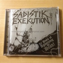 "SADISTIK EXEKUTION ""30 Years of Agonizing the Dead"" CD"