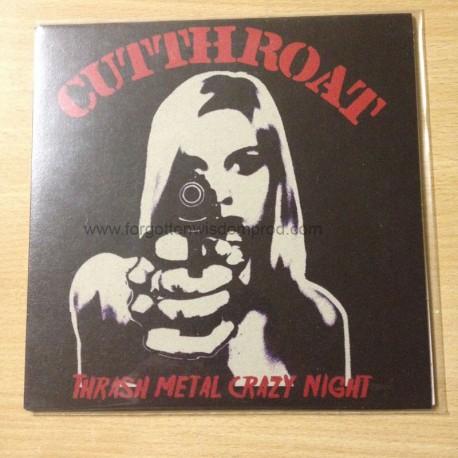 "CUT THROAT ""Thrash Metal Crazy Night"" 7""EP"