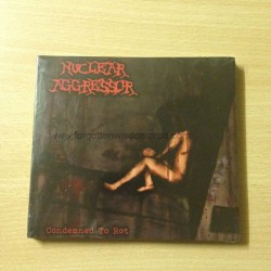 "NUCLEAR AGGRESSOR ""Condemned to Rot"" Digipack CD"