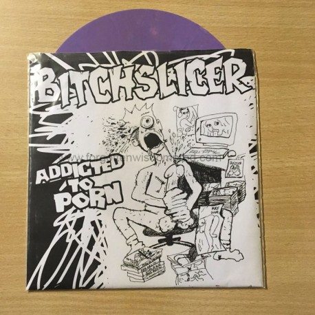 "BITCHSLICER ""Addicted to Porn"" 7""EP"