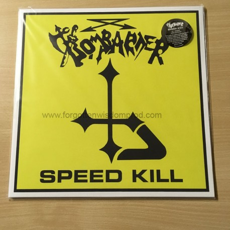 "BOMBARDER ""Speed Kill"" 12""LP"