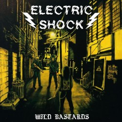 "ELECTRIC SHOCK ""Wild Bastards"" 7""EP"