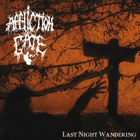 "AFFLICTION GATE ""Last Night Wandering"" MCD"
