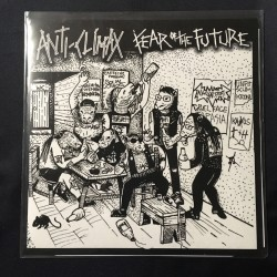 "ANTI CLIMAX/FEAR OF THE FUTURE split 7""EP"