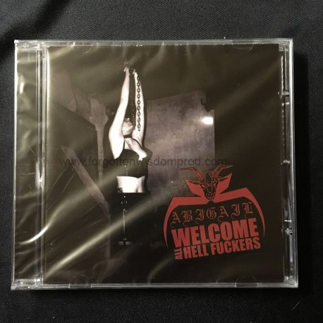 """ABIGAIL """"Welcome all Hell Fuckers"""" CD"""