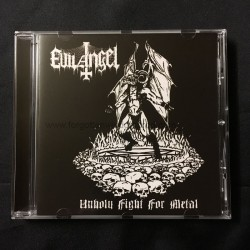 "EVIL ANGEL ""Unholy Fight for Metal"" CD"