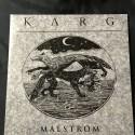 "KARG ""Malstrom"" 12""LP"