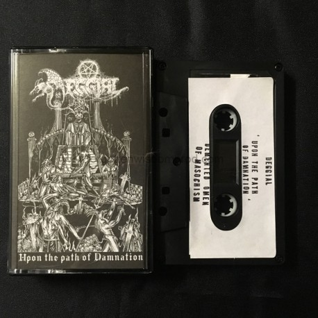 "DEGGIAL ""Upon the Path of Damnation"" Demo"