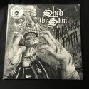"SHED THE SKIN ""Harrowing Faith"" 12""LP"