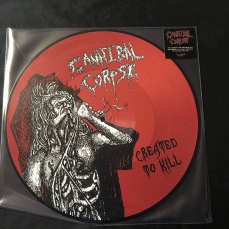 """CANNIBAL CORPSE """"Created to Kill"""" 12"""" Pic LP"""