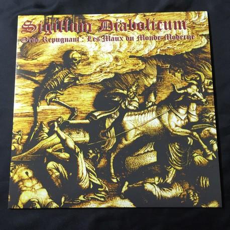 """SIGILLUM DIABOLICUM """"Ordo Repugnant - Les Maux du monde moderne"""" 12""""LP"""