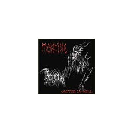 "MARTIRE/THRONEUM ""United in Hell"" split CD"