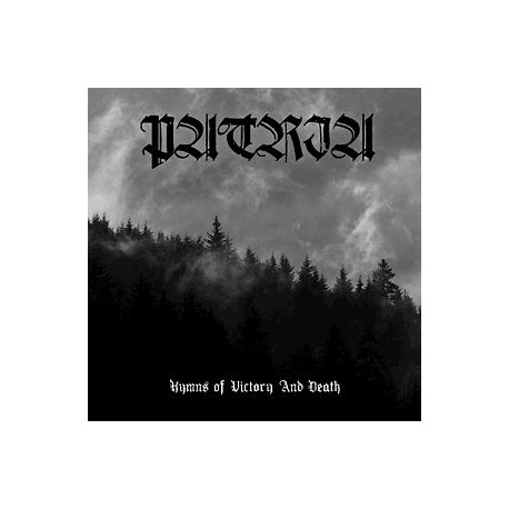 "PATRIA (Brazil) ""Hymns of Victory and Death"" CD"