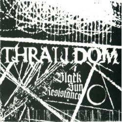 "THRALLDOM ""Black Sun Resistance"" CD"