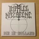 """IMPALED NAZARENE """"Die in Holland"""" 7""""EP"""