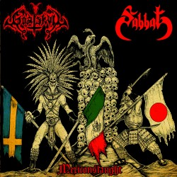 "SABBAT/GOATSKULL ""Mexiconslaught"" split 7""EP"
