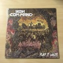 "IRON COMMAND ""Play it Loud"" 12""LP"