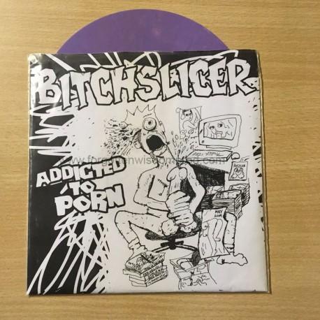 "BITCHSLICER ""Addicted to Porn"" 7""EP"