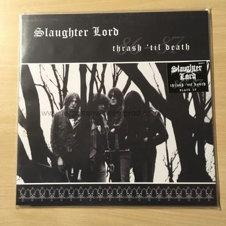"""SLAUGHTER LORD """"Thrash 'Til Death"""""""
