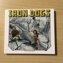 "IRON DOGS ""Free and Wild"" Digipack CD"