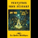 TENTATION/IRON SLAUGHT split pro Tape