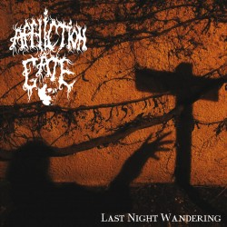 "AFFLICTION GATE ""Last Night Wandering"" MCD"