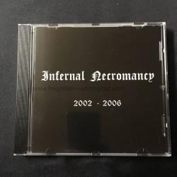 "INFERNAL NECROMANCY ""2002-2006"" CD"