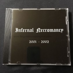 "INFERNAL NECROMANCY ""2001-2002"" CD"