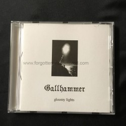 "GALLHAMMER ""Gloomy Lights"" CD"