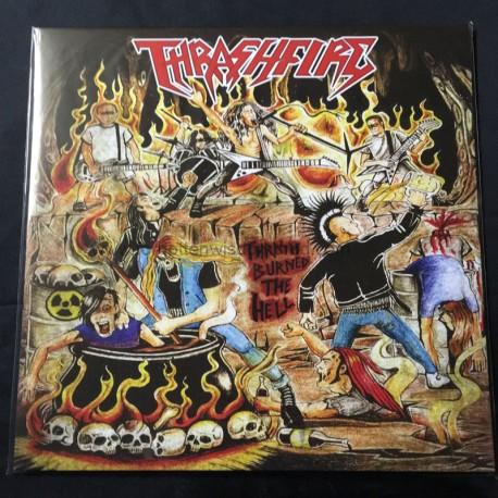 "THRASHFIRE ""Thrash Burned the Hell"" 12""LP"