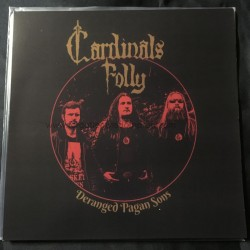 "CARDINALS FOLLY ""Deranged Pagan Sons"" 12""LP"