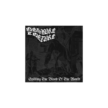 "OBSKURE TORTURE ""Spilling The Blood Of The World"" CD"